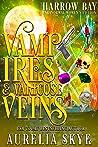 Vampires & Varicose Veins: Paranormal Women's Fiction (Harrow Bay Book 6)