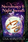 Necromancy & Night Sweats (The Oracle of Wynter Book 3)
