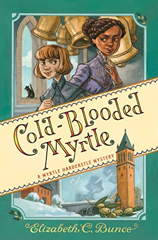 Cold-Blooded Myrtle by Elizabeth C. Bunce