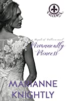 Permanently Princess (Royals of Valleria #10)