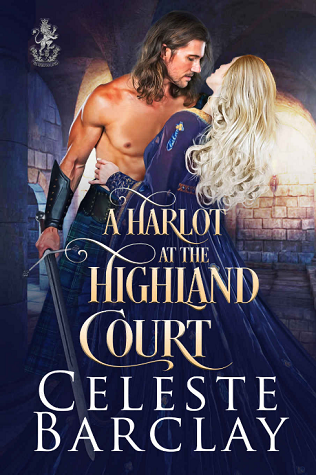 A Harlot at the Highland Court (The Highland Ladies, #12)