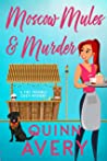 Moscow Mules & Murder (Tiki Trouble Cozy Mystery Series Book 1)