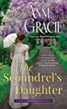The Scoundrel's Daughter (The Brides of Bellaire Gardens, #1)