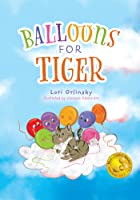 Balloons for Tiger