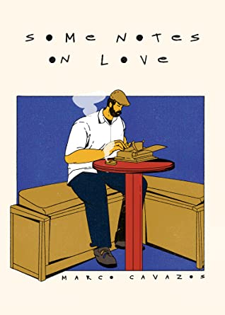 Some Notes on Love by Marco Cavazos