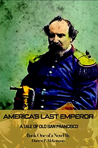 America's Last Emperor: Book One