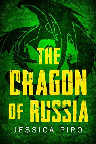 The Dragon of Russia (The Phoenix Trilogy, #2)