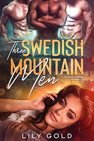 Three Swedish Mountain Men by Lily Gold