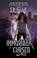 Immortally Cursed (Immortally Cursed, #1)