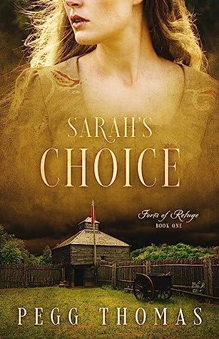 Sarah's Choice by Pegg Thomas