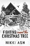 Fighting 'Round the Christmas Tree (Fighting, #5)