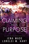 Claiming His Purpose (Northbay Pack Book 2)