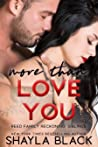 More Than Love You (Reed Family Reckoning, #3)