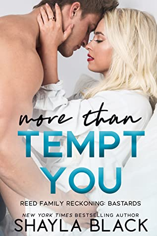 More Than Tempt You (Reed Family Reckoning, #5)