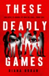 These Deadly Games by Diana Urban