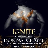 Ignite (The Dark Kings Series)