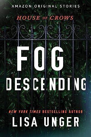 Fog Descending (House of Crows, #2)