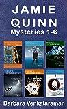 Jamie Quinn Mysteries Books 1-6 by Barbara Venkataraman