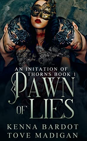 Pawn of Lies (An Initiation of Thorns, #1)