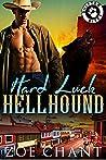 Hard Luck Hellhound (Shifter Bites, #3)