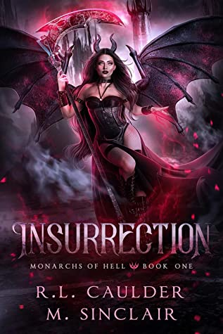 Insurrection (Monarchs of Hell #1)