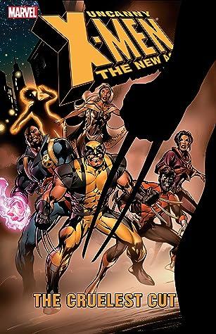 Uncanny X-Men: The New Age, Volume 2: The Cruelest Cut