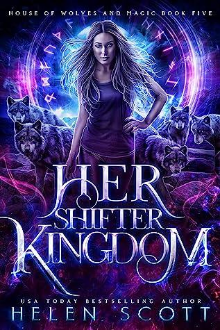 Her Shifter Kingdom by Helen Scott