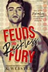 Feuds and Reckless Fury