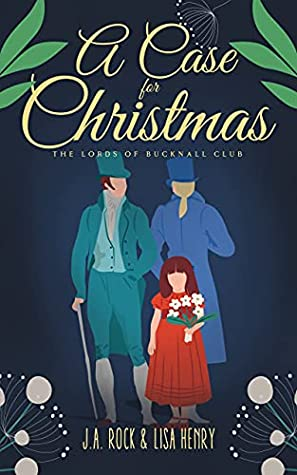 A Case for Christmas (The Lords of Bucknall Club, #2)
