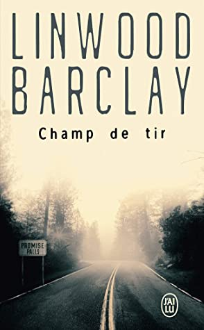 Champ de tire by Linwood Barclay