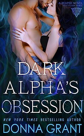 Dark Alpha's Obsession (Reaper #11)