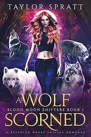 A Wolf Scorned