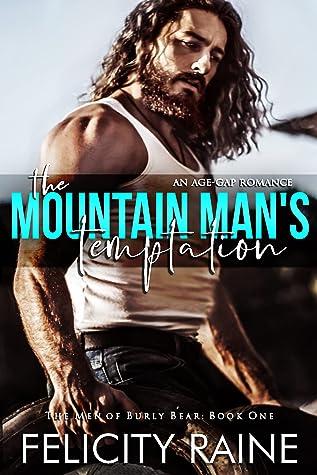 The Mountain Man's Temptation by Felicity Raine