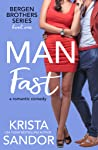 Man Fast (Bergen Brothers, #1)