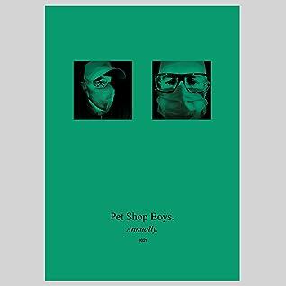 Pet Shop Boys. Annually. 2021