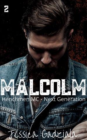Malcolm (Henchmen MC: Next Generation, #2)