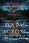 Dark Across The Bay