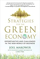 Strategies for the Green Economy: Opportunities and Challengstrategies for the Green Economy: Opportunities and Challenges in the New World of Business Es in the New World of Business