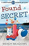 Found a Secret (Sweetfern Harbor Mystery #23)