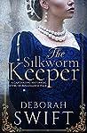 The Silkworm Keeper (Tofana #2)