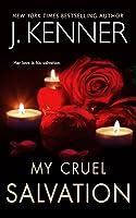 My Cruel Salvation (Fallen Saint Series, 3)