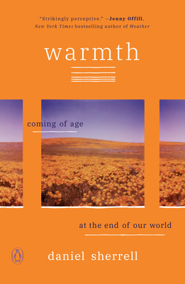 Warmth: Coming of Age at the End of Our World