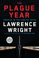 The Plague Year: America in the Time of Covid
