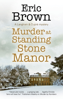 Murder at Standing Stone Manor by Eric Brown