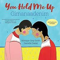 You Hold Me Up / Gimanaadenim
