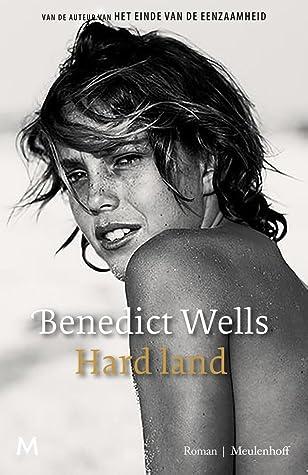 Hard Land van Benedict Wells