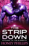 The Strip Down (Exposed to the Elements, #5)
