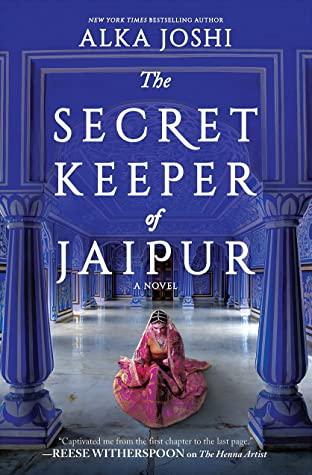 The Secret Keeper of Jaipur (The Henna Artist, #2)
