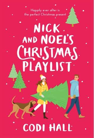 Nick and Noel's Christmas Playlist (Mistletoe Romance, #1)