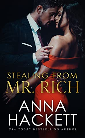 Stealing From Mr Rich by Anna Hackett